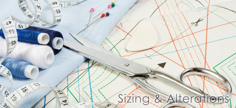 Sizing & Alterations